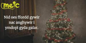 Ymdopi Gyda Galar Dros y Nadolig
